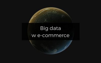 Big data w e-commerce
