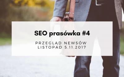 SEO prasówka #4 – przegląd newsów – 5.11.2017