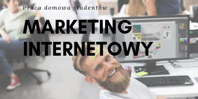 Marketing internetowy – definicje, narzędzia, studia z e-marketingu w Internecie, czyli budowania marki w sieci online